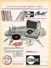 PUBLICITE ADVERTISING 124  1960  CLAUDE CADET  éléctrophone des jeunes