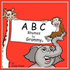 ABC Rhymes by Grammy by Judy Kays 9781452051543 Paperback 2010