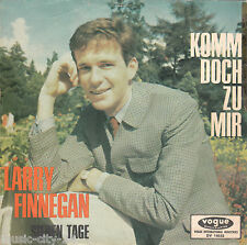 "LARRY FINNEGAN - Komm doch zu mir / Sieben Tage *7"" Vinyl Single"