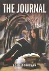 The Journal by Lois Donovan (Paperback / softback, 2015)
