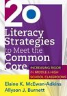 20 Literacy Strategies to Meet The Common Core Increasing Rigor in Middle Hig