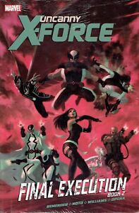 Uncanny-X-Force-Book-2-Final-Execution-by-David-Williams-Rick-Remender