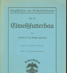 Antiquarische Bücher Sonstige Modestil Eiweißfutterbau 1934 Unterscheidungskraft FüR Seine Traditionellen Eigenschaften