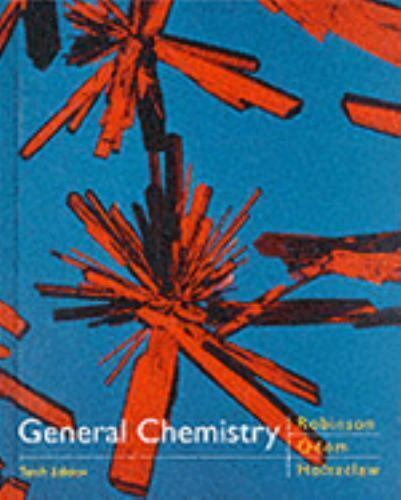 General Chemistry by Henry F. Holtzclaw; William R. Robinson; Jerome D. Odom