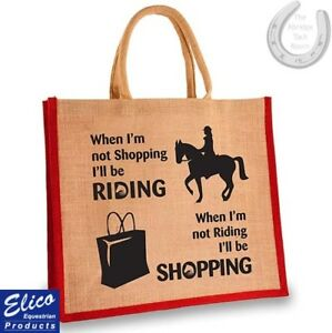 Elico-Equestrian-Jute-Horsey-Bag-When-I-039-m-not-shopping-I-039-ll-be-Riding