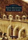 Smith Mountain Dam and Lake by James A Nagy (Paperback / softback, 2015)