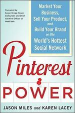 Pinterest Power:  Market Your Business, Sell Your Product, and Build Your Brand