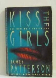 Kiss-The-Girls-By-James-Patterson-9780006497134