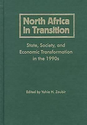 North Africa in Transition : State, Society, and Economic Transformation in the