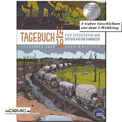 Tagebuch 14 18 Alexander Hogh ARTE TV 4 Geschichten 1.Weltkrieg COMIC NEU