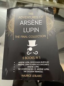 The Adventures of Arsène Lupin - The Final Collection: 5 Books in 1: Arsène Lupi