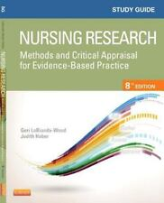 Study Guide for Nursing Research: Methods and Critical Appraisal for Evidence-B