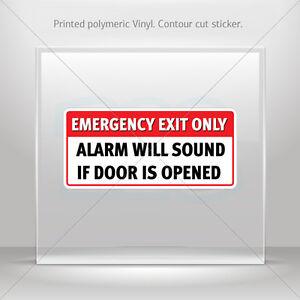 Decals Decal Emergency Exit Only Alarm Will Sound If Door