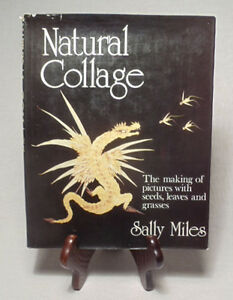 Leaves And Grasses Collages By Sally Miles/nice 1973 Hardback-dust Jacket As Effectively As A Fairy Does Crafts Hearty Seeds Art Supplies