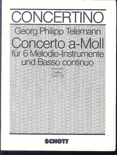 Georg Philipp Telemann ~ Concerto a-Moll für 6 Melodieinsrtumente und basso cont