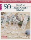50 Fabulous Thread Crochet Edgings by Susan Lowman (Paperback / softback, 2014)