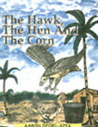 The Hawk, the Hen and the Corn by Aaron Ofori-Atta (Paperback, 2000)