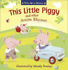 This Little Piggy and Other Action Rhymes by HarperCollins Publishers (Paperback, 2010)