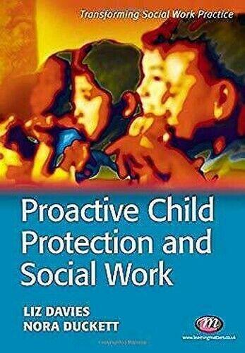 Proactive Kinder Schutz Und Social Work Taschenbuch Liz Davies