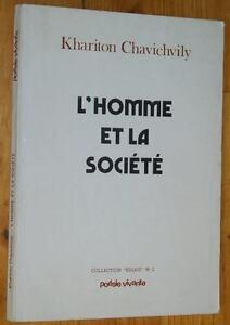 Khariton-Chavichvily-L-039-HOMME-ET-LA-SOCIETE-1973-Essai-pensees-et-maximes