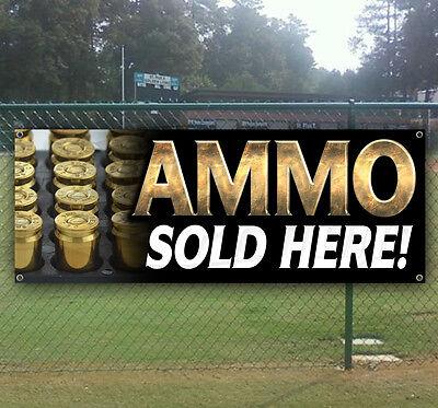 WE SELL AMMO Advertising Vinyl Banner Flag Sign Many Sizes
