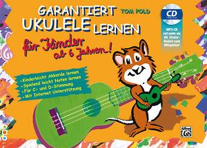 Garantiert-Ukulele-lernen-fuer-Kinder-ab-6-Jahren-mit-CD