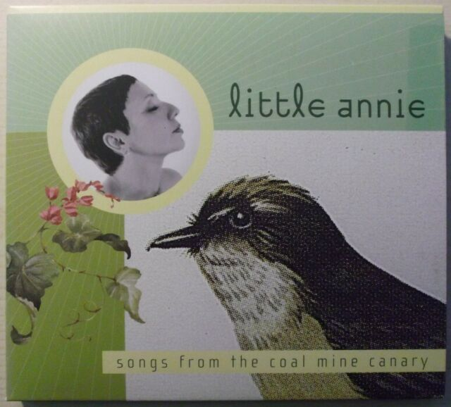Little Annie - Songs From The Coal Mine Canary CD2006