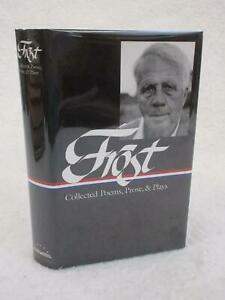 Robert Frost COLLECTED POEMS, PROSE & PLAYS 1995 Library of America 5th Printing