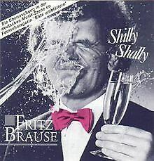 Shilly-shally-1985-von-Fritz-Brause-CD-Zustand-gut