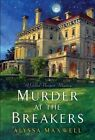 Murder at the Breakers by Alyssa Maxwell (Paperback, 2014)