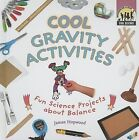 Cool Gravity Activities: Fun Science Projects about Balance by James Hopwood (Hardback, 2007)