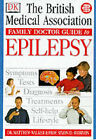 Epilepsy by Dorling Kindersley Ltd (Paperback, 1999)