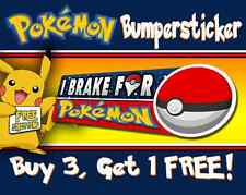 I Brake For Pokemon • Pokemon Go Bumper Sticker, Decal • FREE SHIPPING!