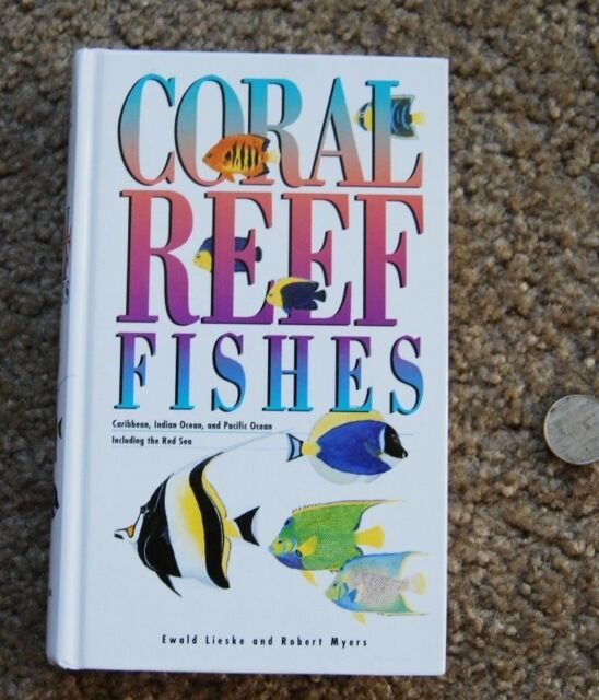 Coral Reef Fishes - Caribbean, Indian Ocean and Pacific Ocean - HC