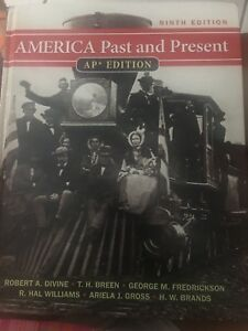 America past and present: ap edition: robert a. Divine.