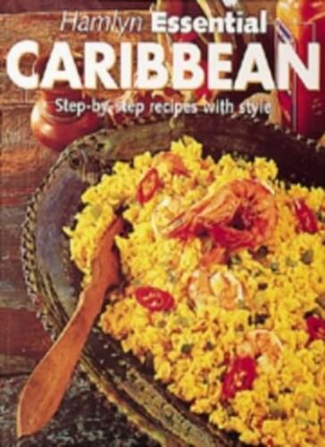 1 of 1 - Hamlyn Essential Caribbean: Step-by-Step Recipes with Style (Hamlyn Cookery) By