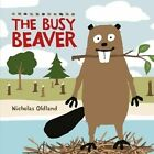 The Busy Beaver by Nicholas Oldland (Paperback, 2016)