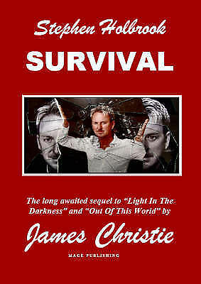 1 of 1 - survival by James Christie - superb condition - AUTHOR signed copy 9780952710967
