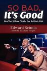 So Bad, It's Good: More Than 50 Great Films for Your Bad Movie Night by Edward Scimia (Paperback / softback, 2012)
