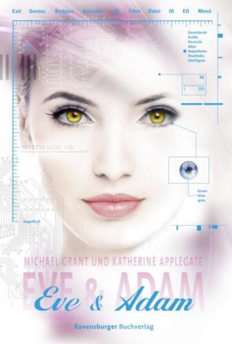 1 von 1 - Eve & Adam von Katherine Applegate und Michael Grant (2013, Gebunden)