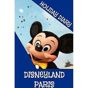 Good-Holiday-Diary-Disneyland-Paris-Paperback-Dugant-Felicity-1304727742