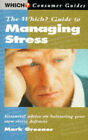 The  Which?  Guide to Managing Stress by Mark Greener (Paperback, 1996)