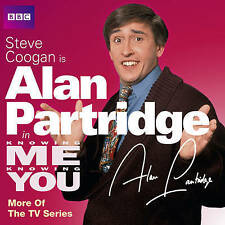Knowing Me Knowing You with Alan Partridge: More of the TV Series (BBC Audio), ,