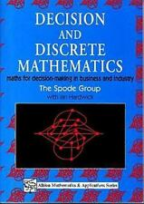 Decision and Discrete Mathematics: Maths for Decision-Making in Business and Ind