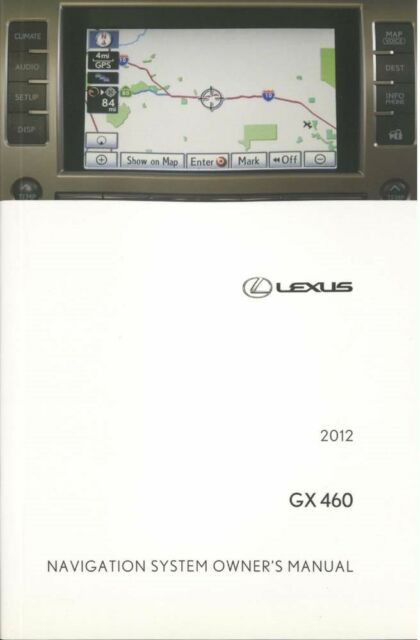 2012 lexus gx 460 navigation system owners manual ebay rh ebay com gx 460 user manual lexus gx 460 owners manual