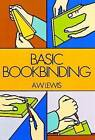 Basic Bookbinding by A. W. Lewis (Paperback, 1969)