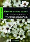 Manuka-Heilmittel der Natur von Andreas Ende (2013, Kunststoffeinband)