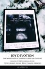 Joy Devotion: The Importance of Ian Curtis and Fan Culture by Jennifer Otter Bickerdike (Paperback, 2016)