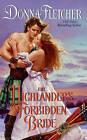 The Highlander's Forbidden Bride by Donna Fletcher (Paperback, 2010)