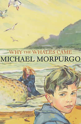 Why the Whales Came by Michael Morpurgo (Paperback, 2001)